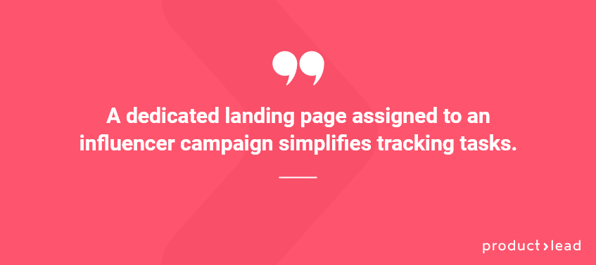 productlead quote on dedicated landing pages for influencer marketing