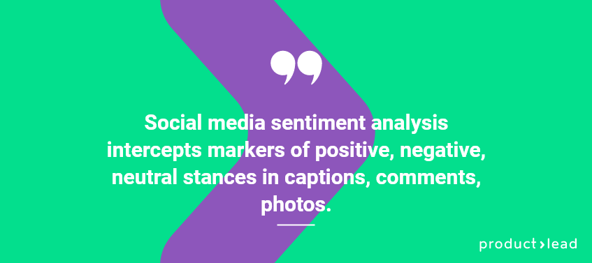 productlead blog quote about social media sentiment analysis